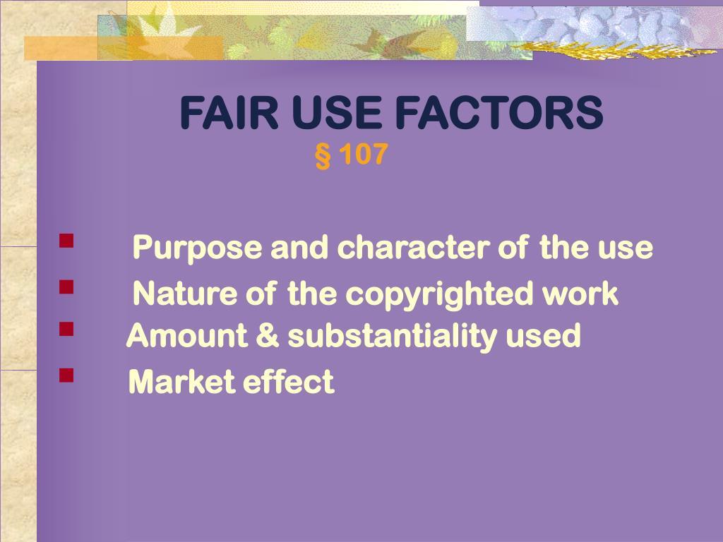 FAIR USE FACTORS