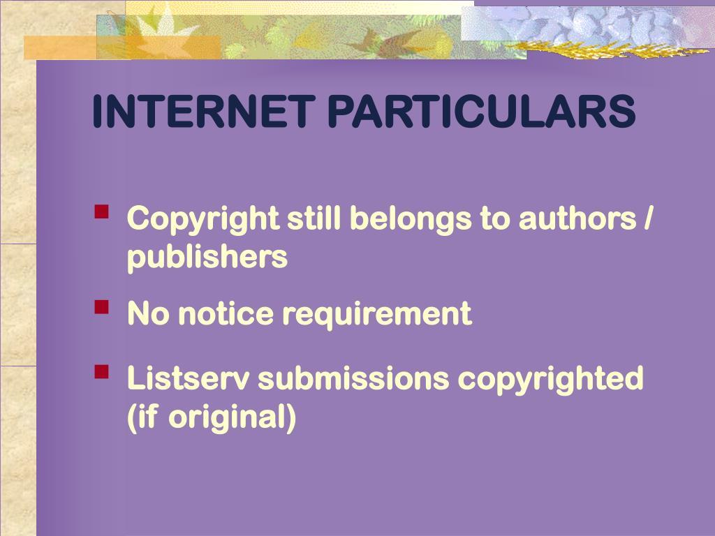 INTERNET PARTICULARS