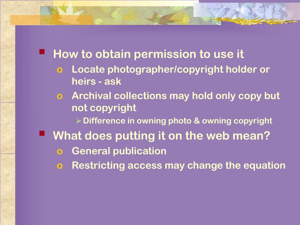 How to obtain permission to use it