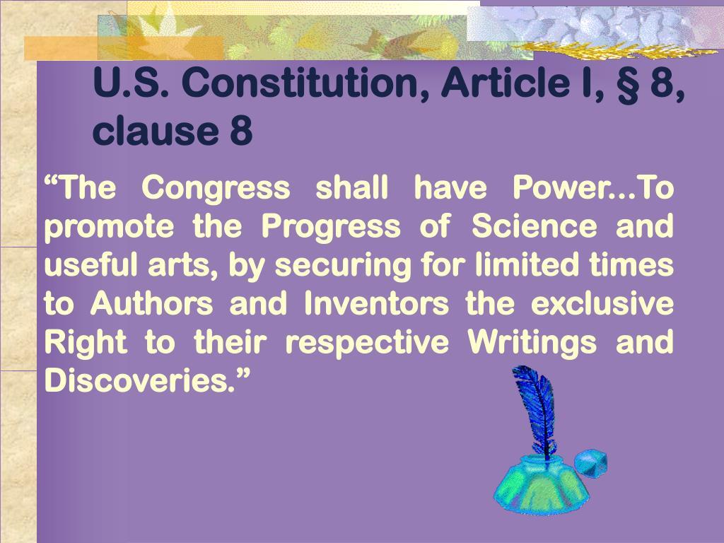 U.S. Constitution, Article I, § 8, clause 8