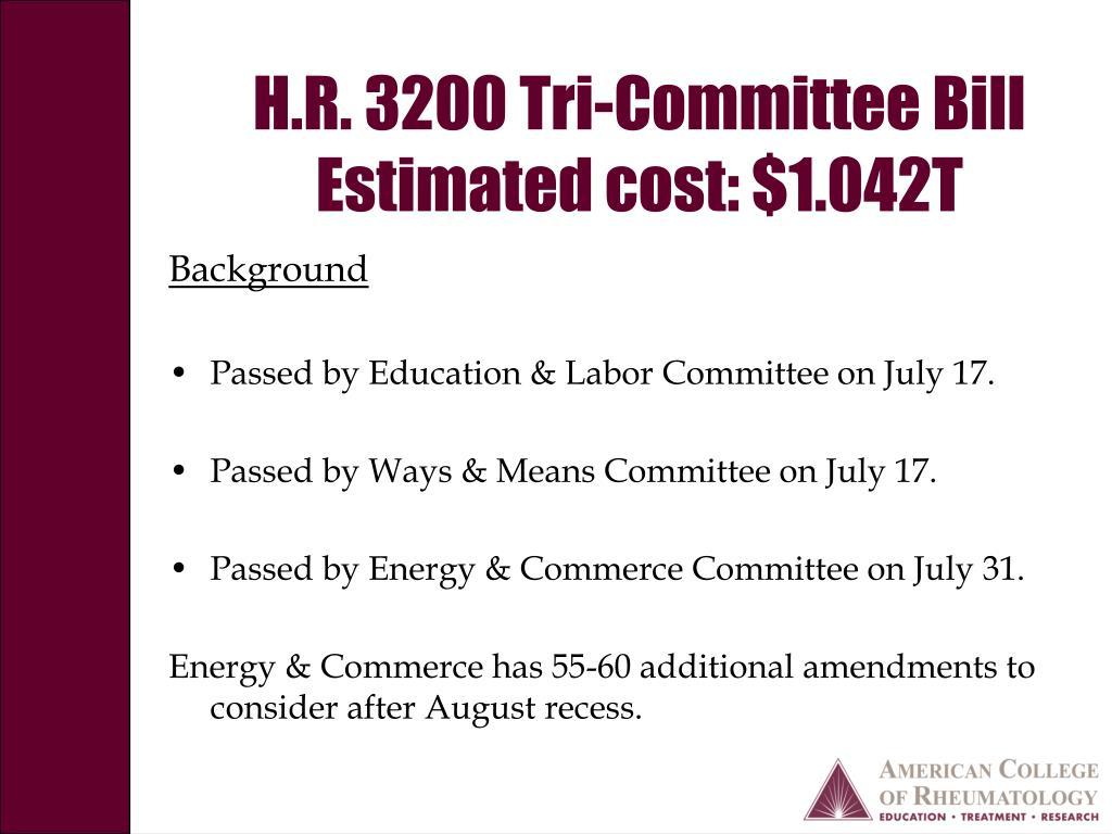 H.R. 3200 Tri-Committee Bill