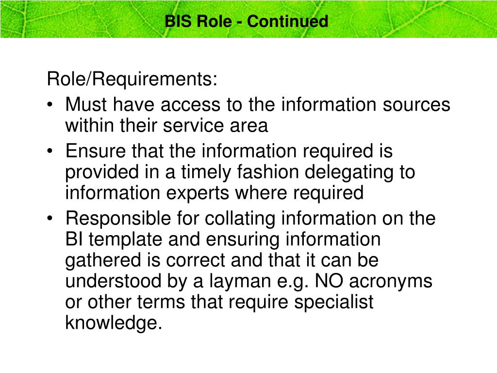 BIS Role - Continued