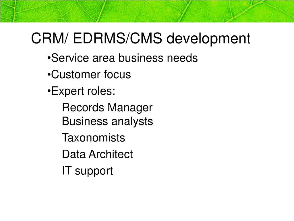 CRM/ EDRMS/CMS development