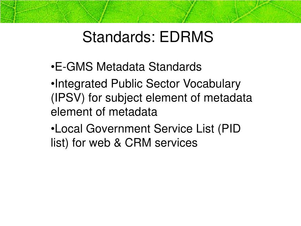 Standards: EDRMS