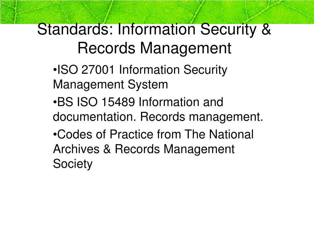 Standards: Information Security & Records Management