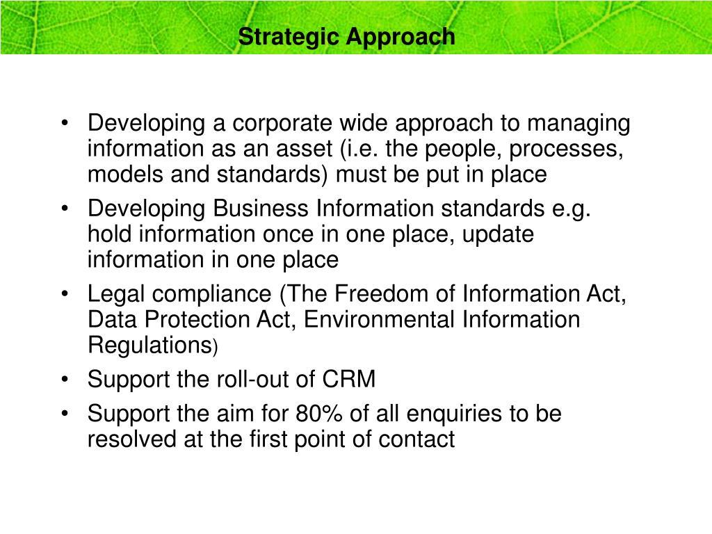 Strategic Approach