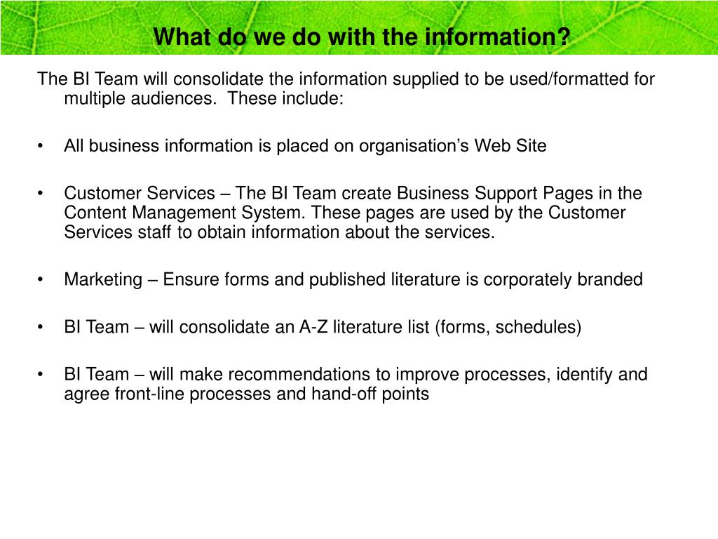 What do we do with the information?