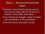 step 2 structural functional exam