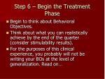 step 6 begin the treatment phase29