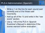 pls 4 administration spanish35
