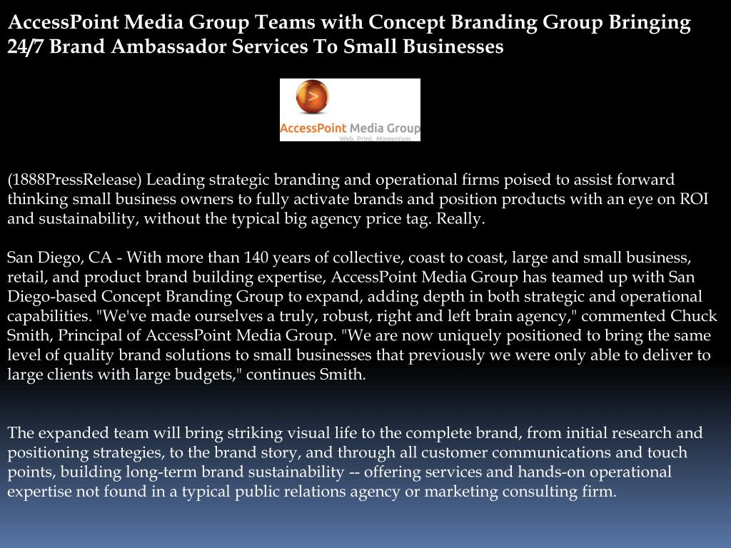 AccessPoint Media Group Teams with Concept Branding Group Bringing 24/7 Brand Ambassador Services To Small Businesses