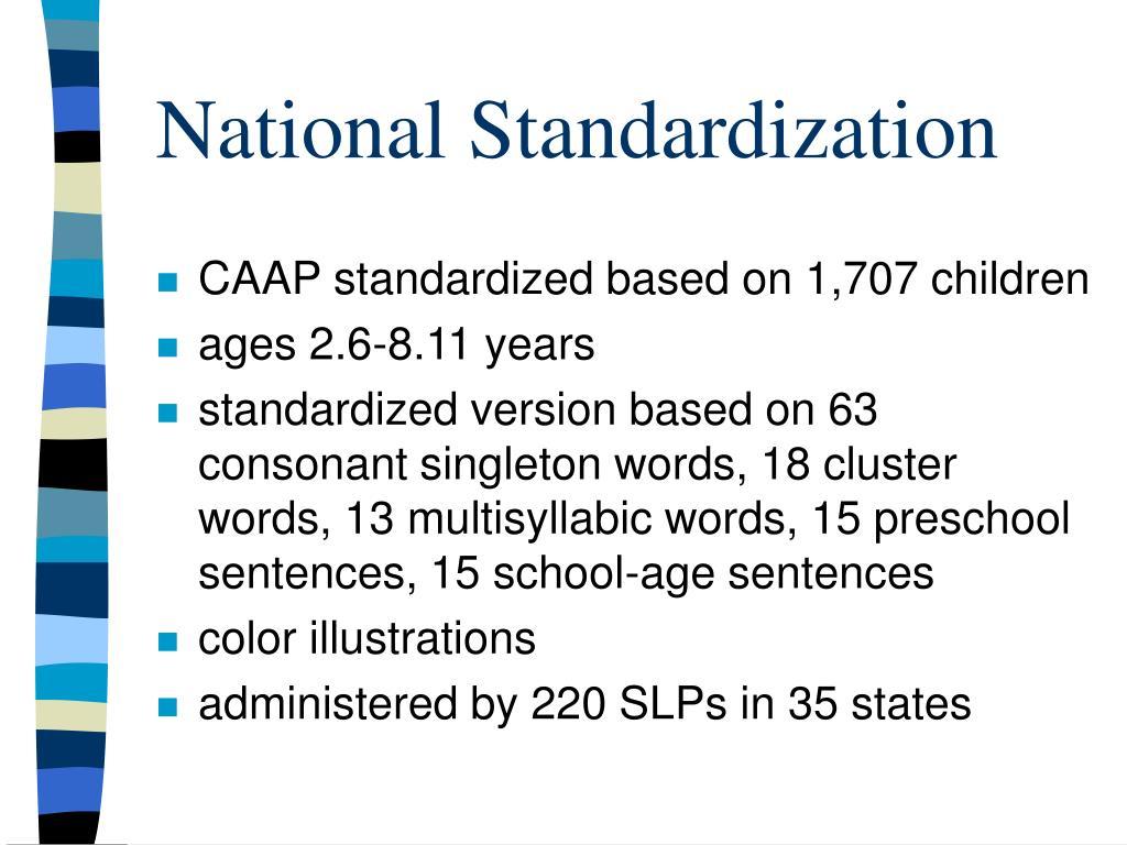 National Standardization