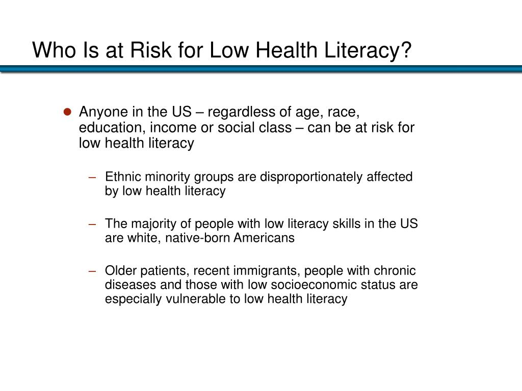 Who Is at Risk for Low Health Literacy?