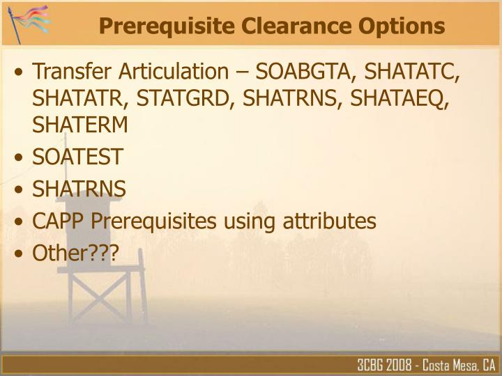 Prerequisite clearance options