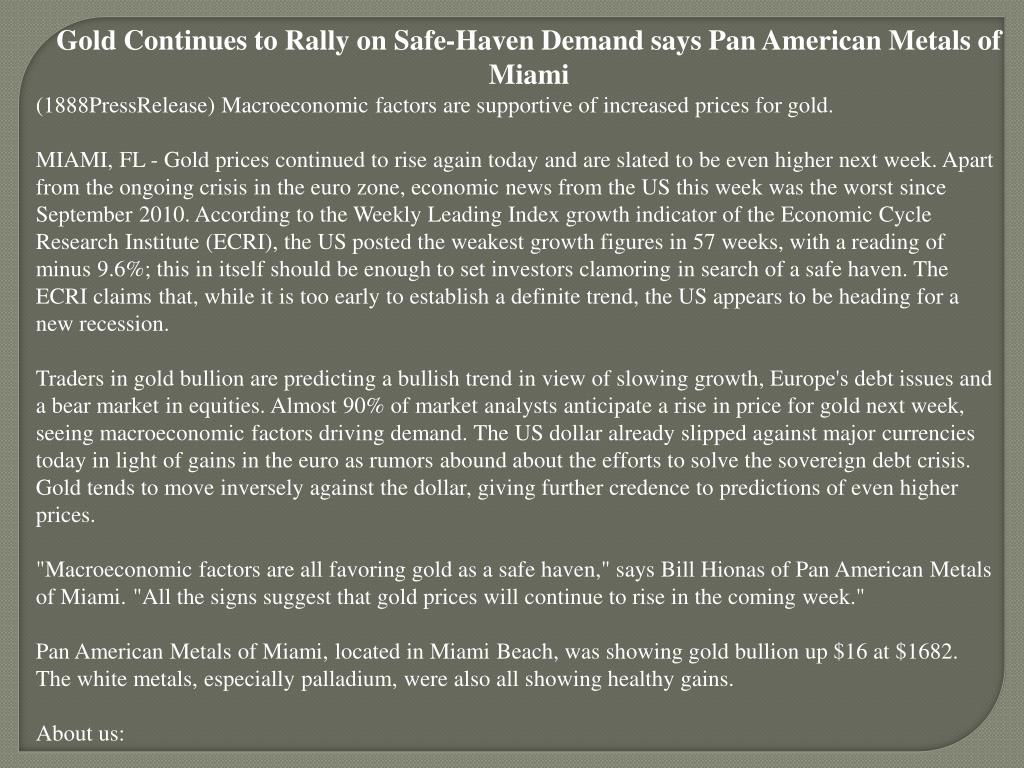 Gold Continues to Rally on Safe-Haven Demand says Pan American Metals of Miami