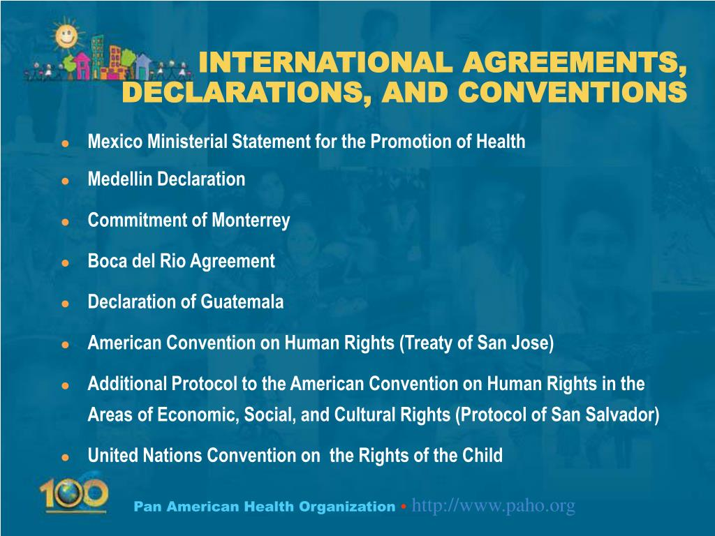 INTERNATIONAL AGREEMENTS, DECLARATIONS, AND CONVENTIONS