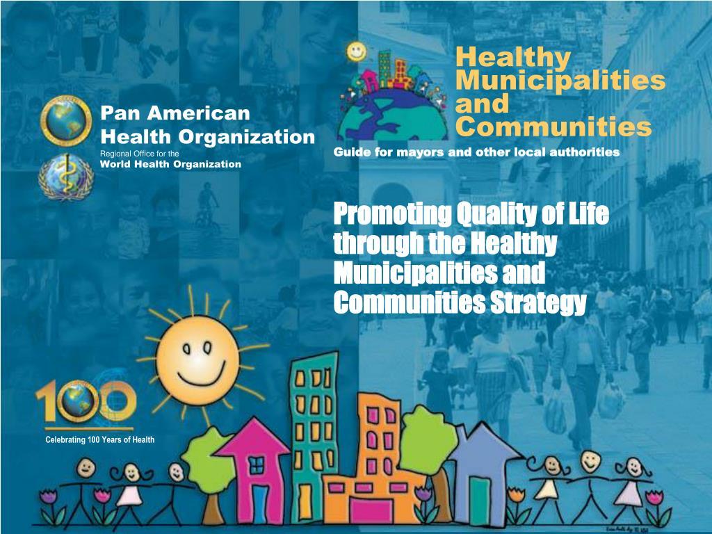 Healthy Municipalities and Communities