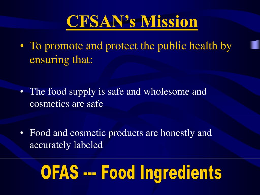 CFSAN's Mission
