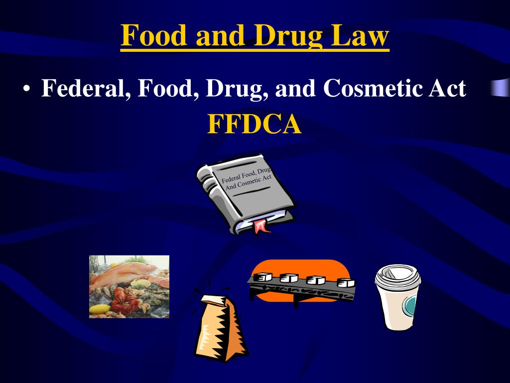 Federal Food, Drug,