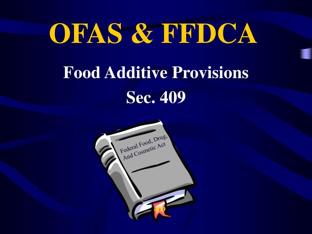 OFAS & FFDCA
