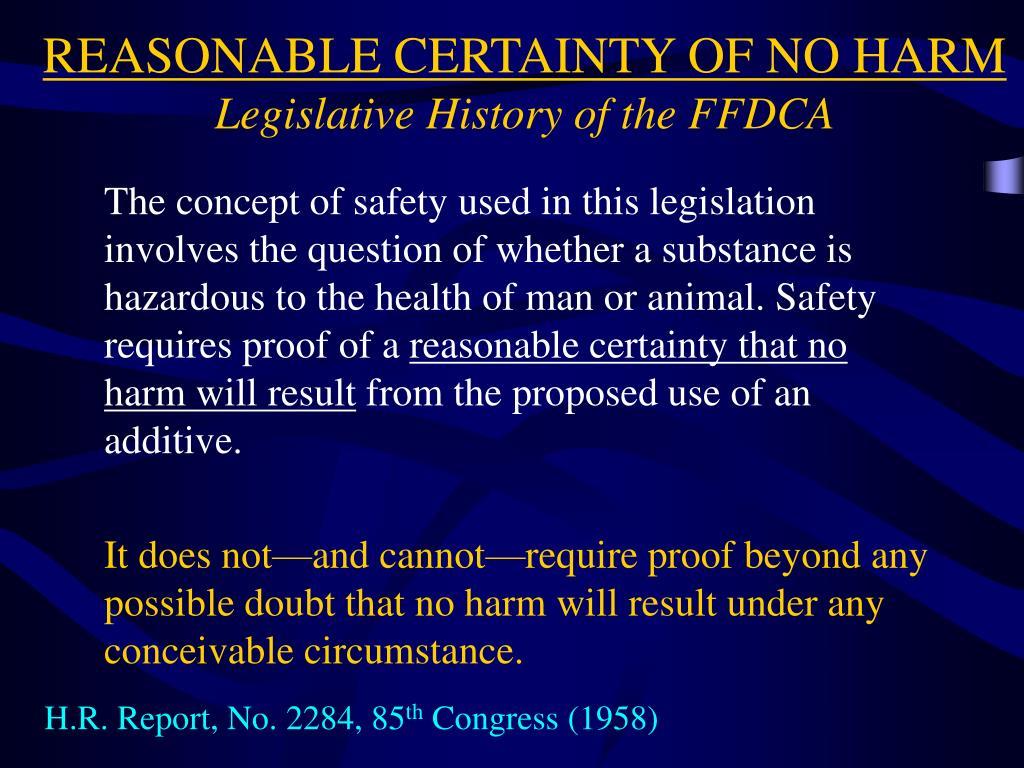 REASONABLE CERTAINTY OF NO HARM