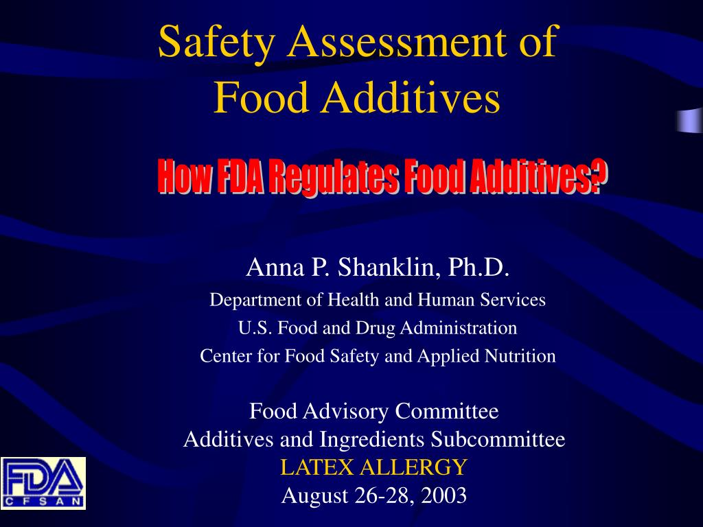 How FDA Regulates Food Additives?