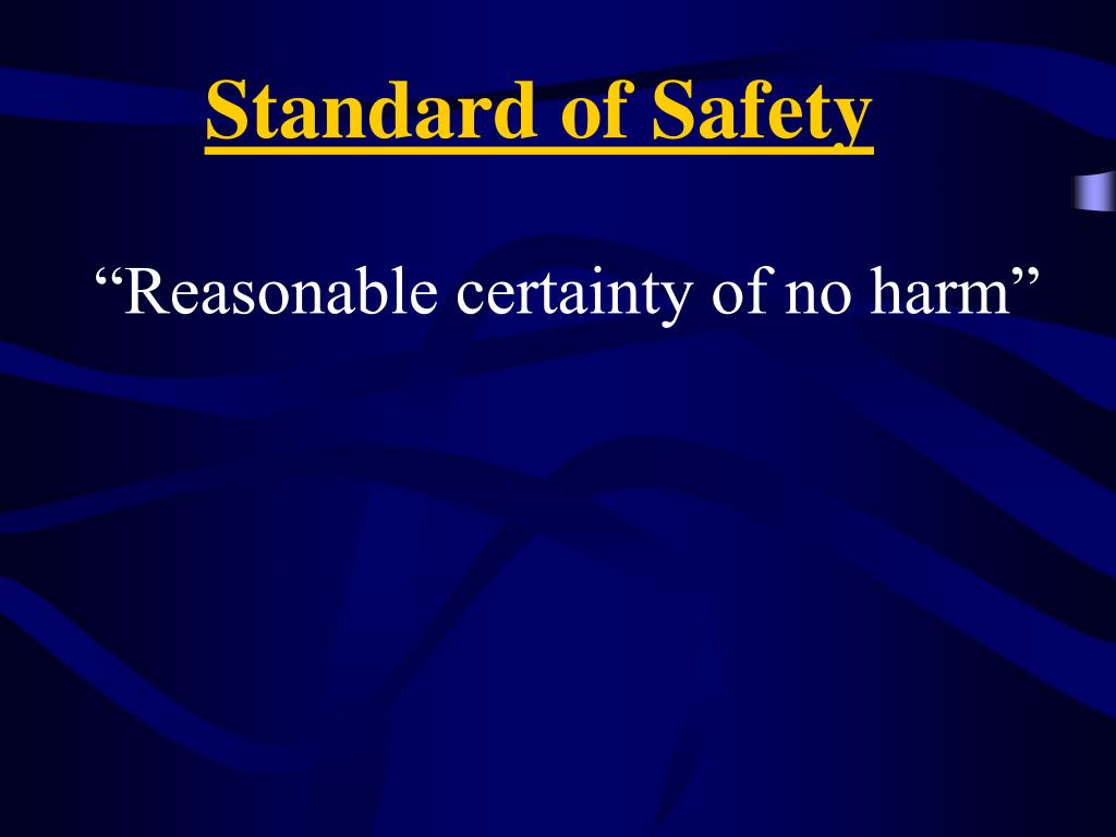 Standard of Safety