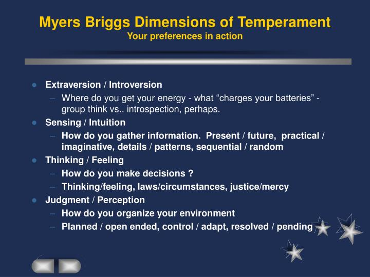 Myers briggs dimensions of temperament your preferences in action3
