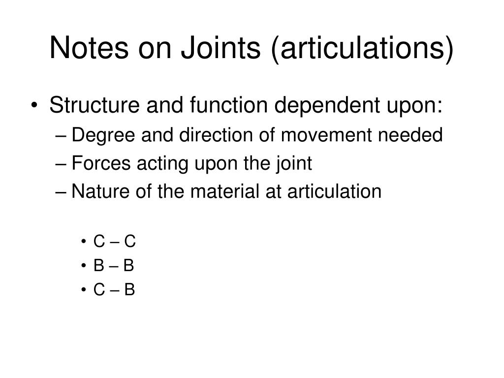 Notes on Joints (articulations)