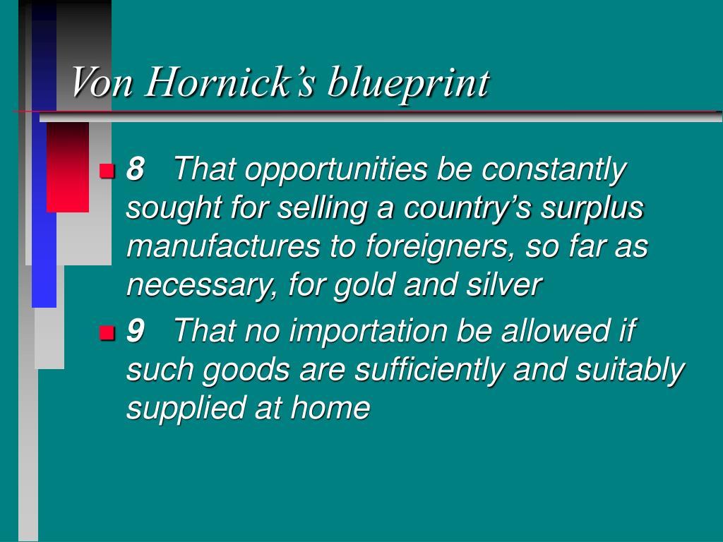 Von Hornick's blueprint