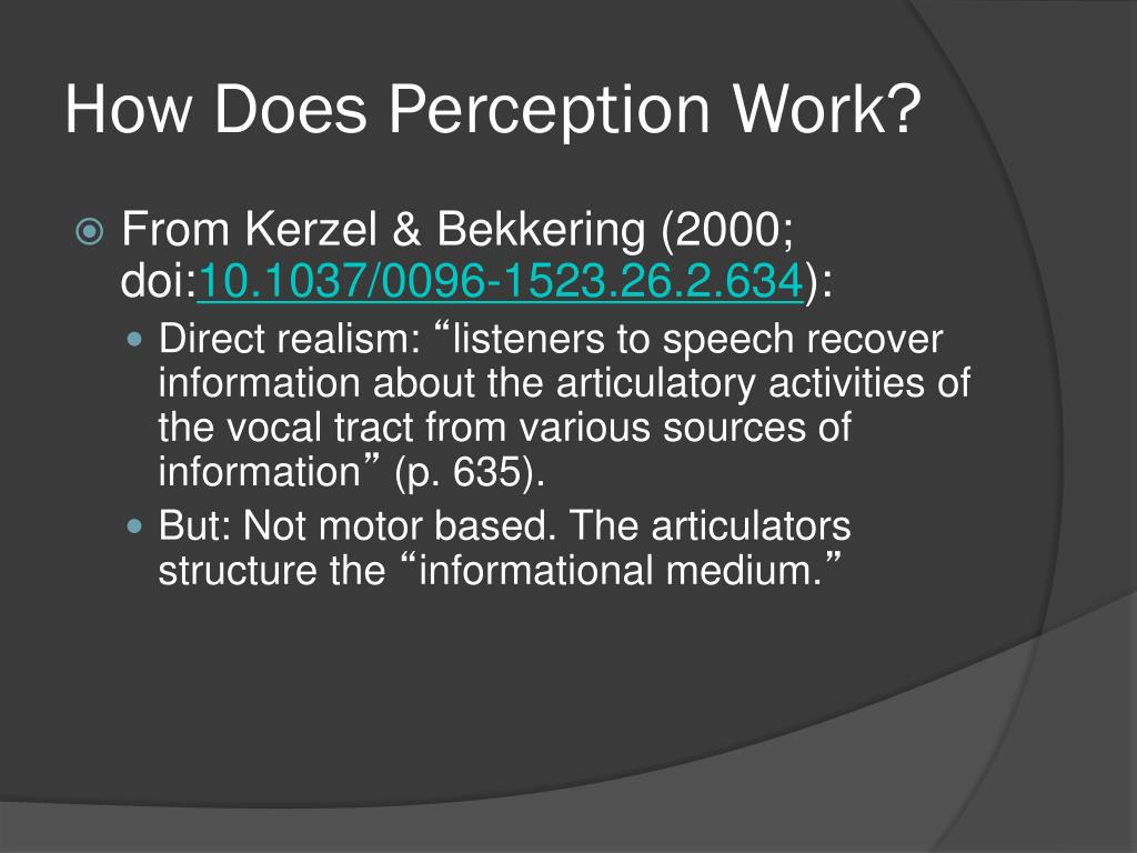 How Does Perception Work?