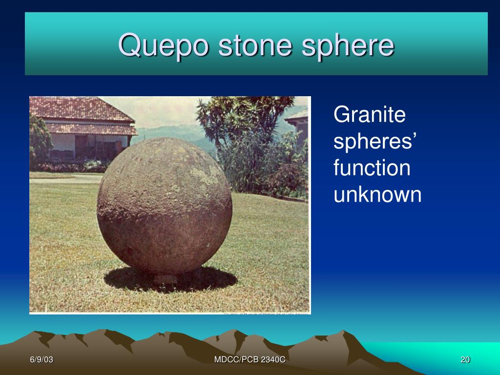Quepo stone sphere