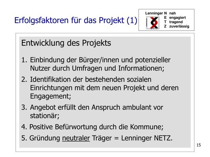 Erfolgsfaktoren für das Projekt (1)