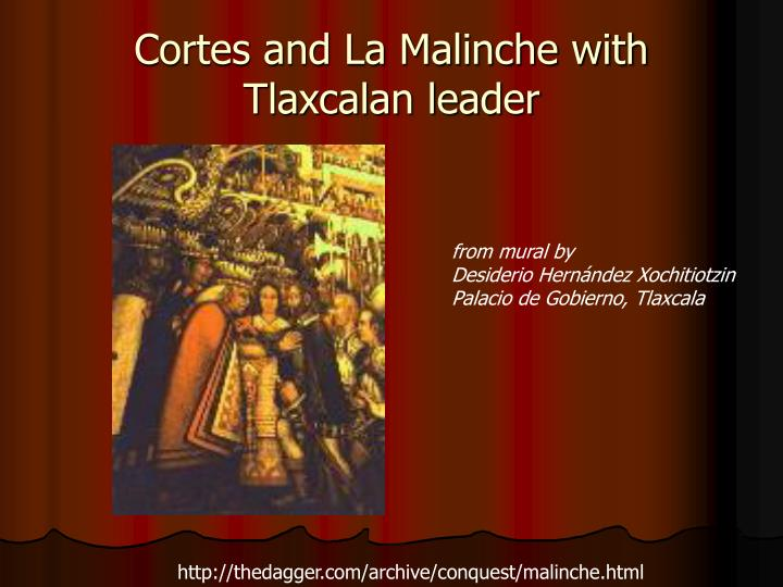 Cortes and La Malinche with Tlaxcalan leader