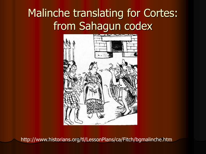 Malinche translating for Cortes: