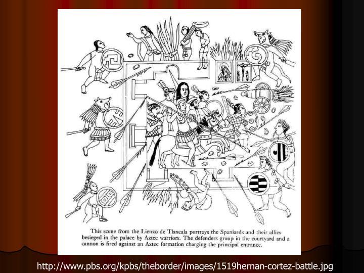 http://www.pbs.org/kpbs/theborder/images/1519hernan-cortez-battle.jpg