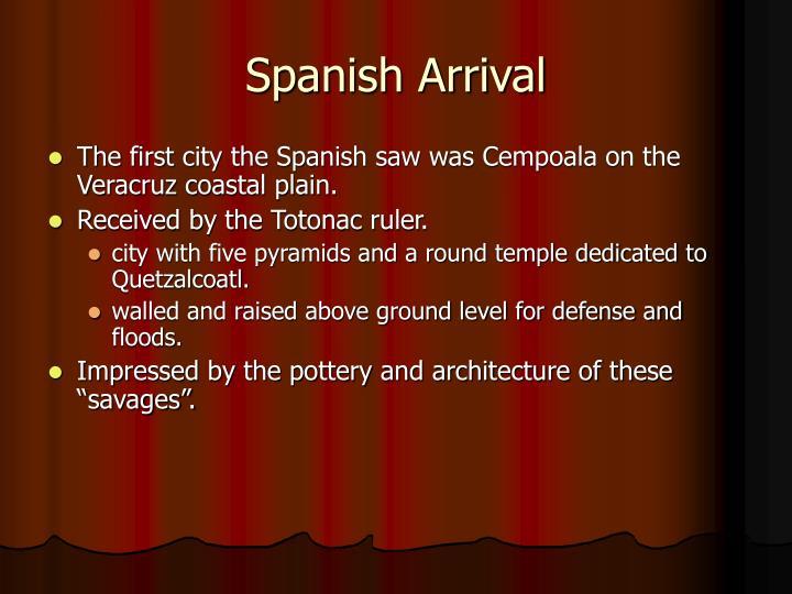 Spanish Arrival
