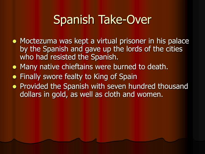 Spanish Take-Over