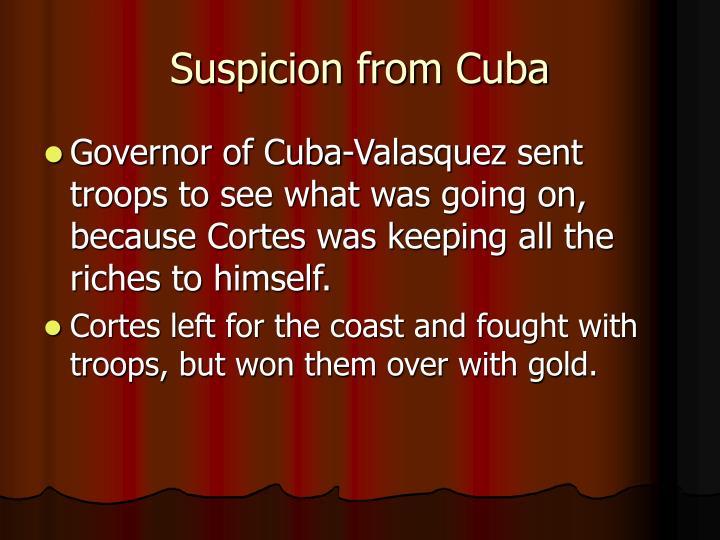 Suspicion from Cuba