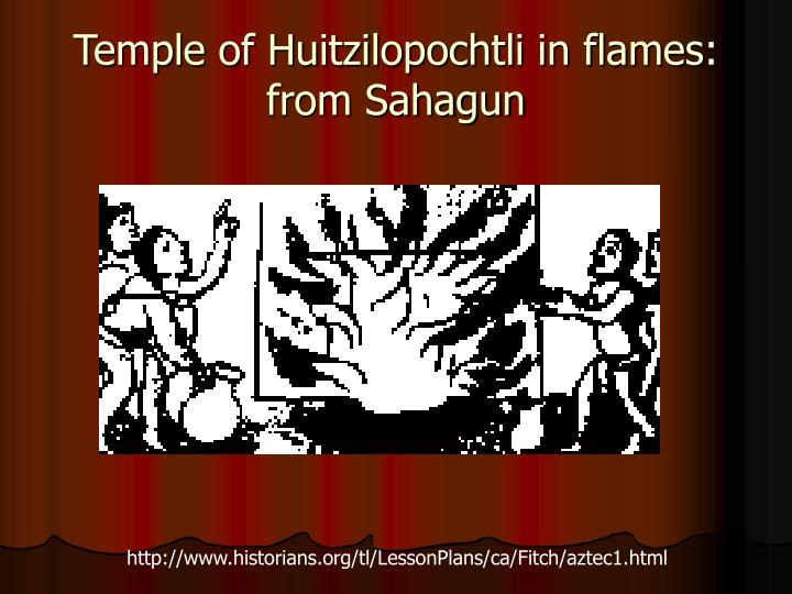 Temple of Huitzilopochtli in flames: