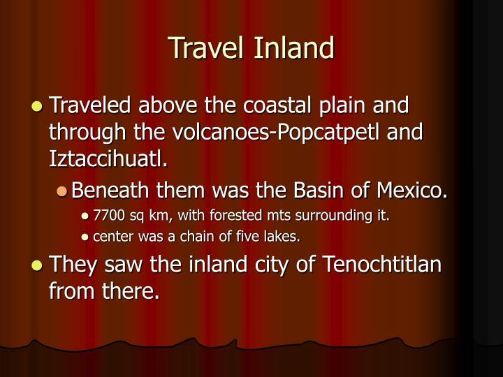 Travel Inland