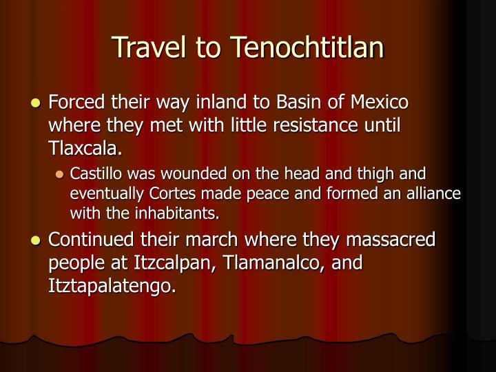 Travel to Tenochtitlan