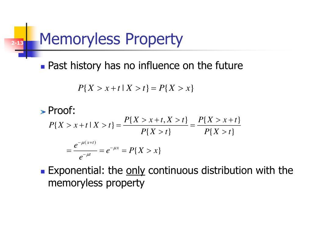 Memoryless Property