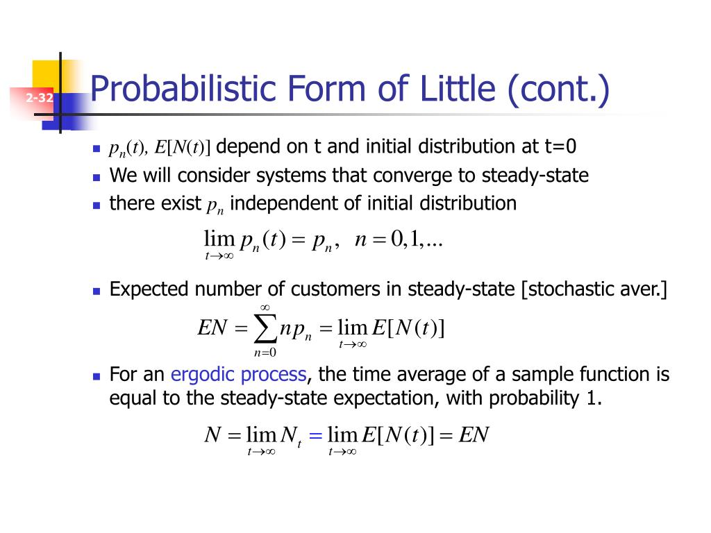 Probabilistic Form of Little (cont.)