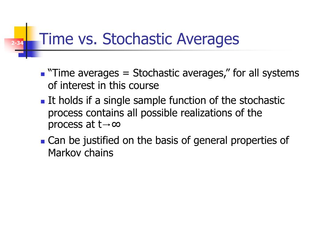 Time vs. Stochastic Averages