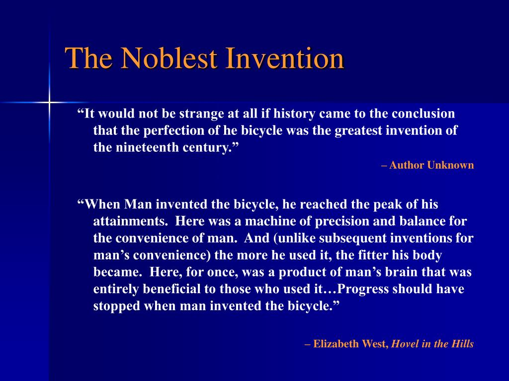The Noblest Invention