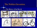 the noblest invention6