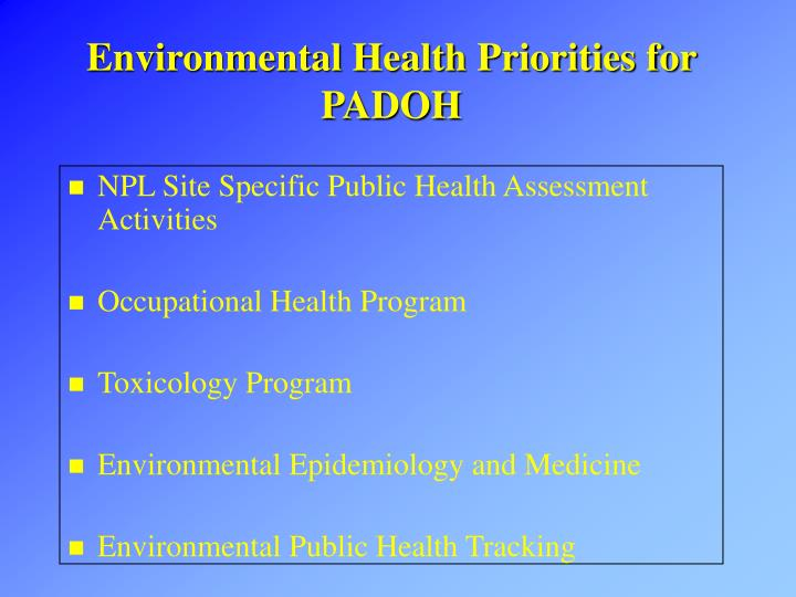 Environmental health priorities for padoh