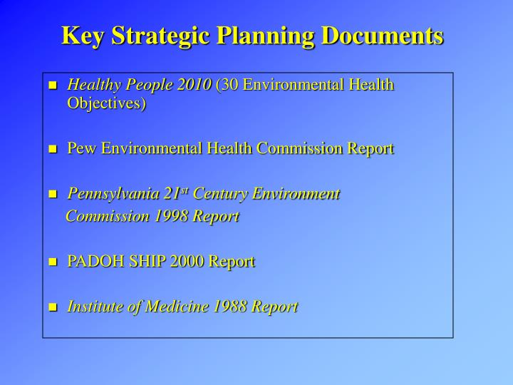 Key strategic planning documents