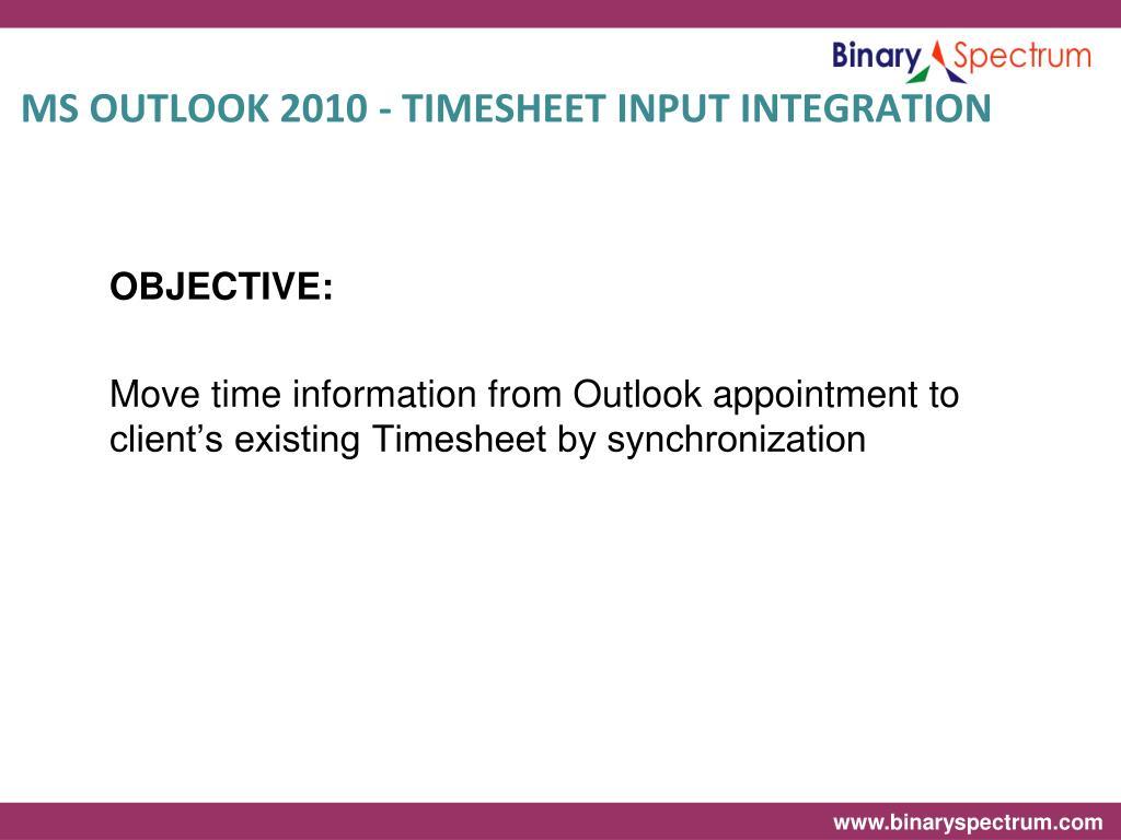 MS OUTLOOK 2010 - TIMESHEET INPUT INTEGRATION